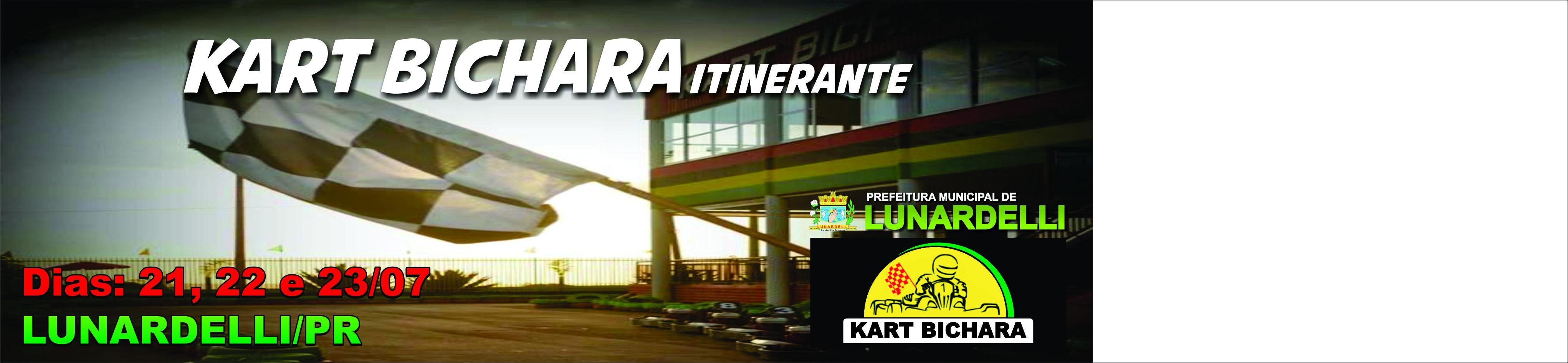 Kart Bichara Itinerante - Dia: 21, 22 e 23/07
