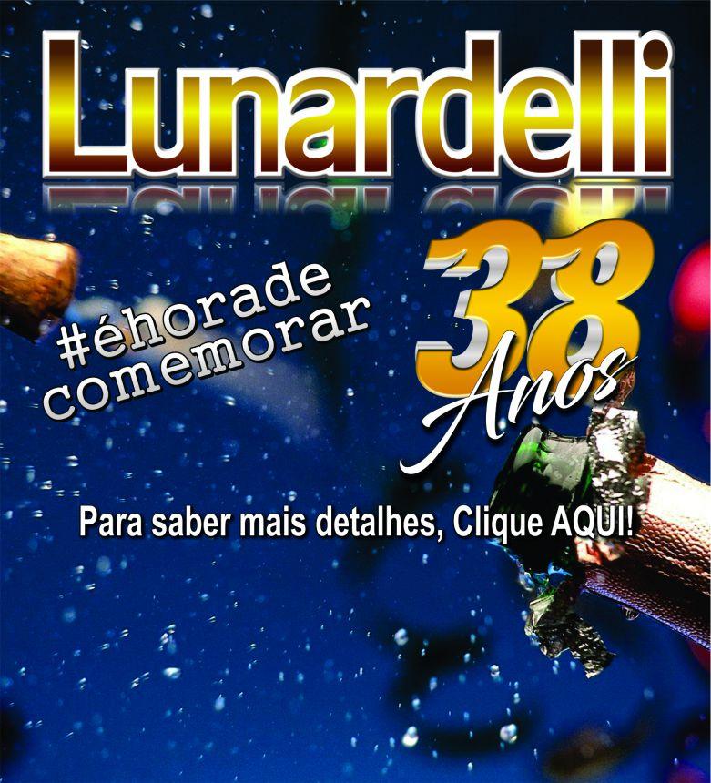 Lunardelli - Aniversário 38 Anos - 2017