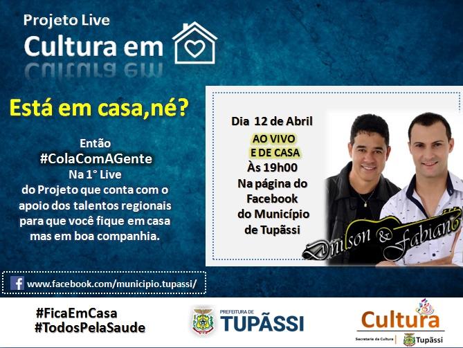 """Secretaria da Cultura de Tupãssi, lança """" Projeto  Live - Cultura em Casa"""" que Transmitirá Online Apresentações de Artistas Regionais"""