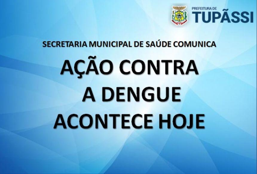 Defesa Civil, Corpo de Bombeiros e Exército Realizam Hoje Ação de Combate a Dengue no Município de Tupãssi
