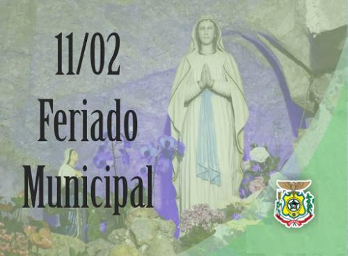 11 DE FEVEREIRO FERIADO MUNICIPAL