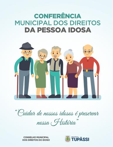 Tupãssi realiza 3ª Conferência Municipal do Idoso