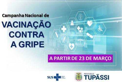 Campanha Nacional contra o Influenza, começa dia 23 de Março de 2020