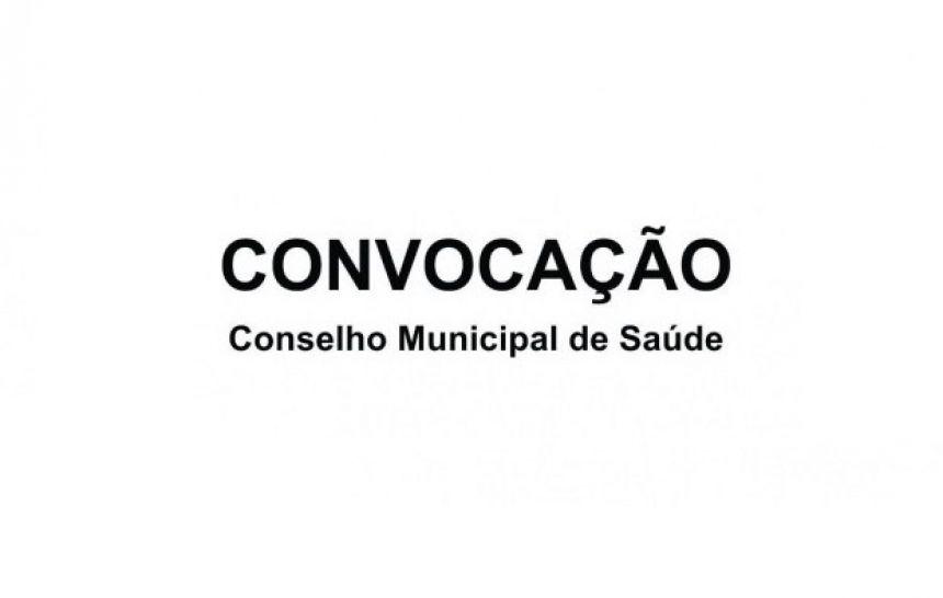 CONVOCAÇÃO - CONSELHO MUNICIPAL DE SAÚDE