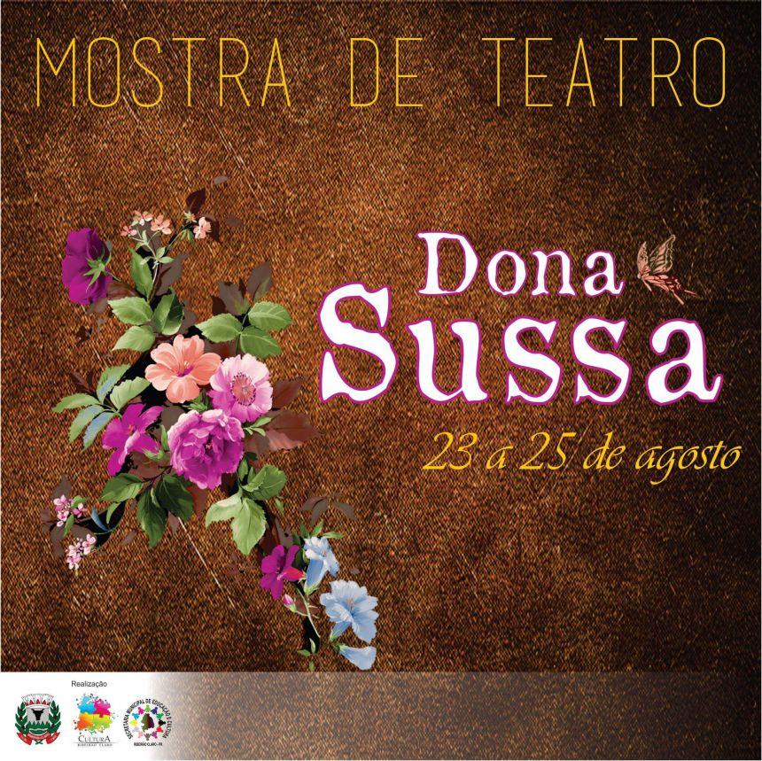 "1ª Mostra de Teatro ""Dona Sussa"""