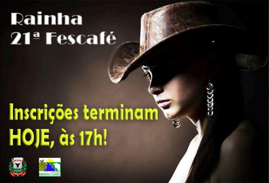 Inscrições do concurso para Rainha da 21ª Fescafé encerram hoje, 19/05, às 17h!