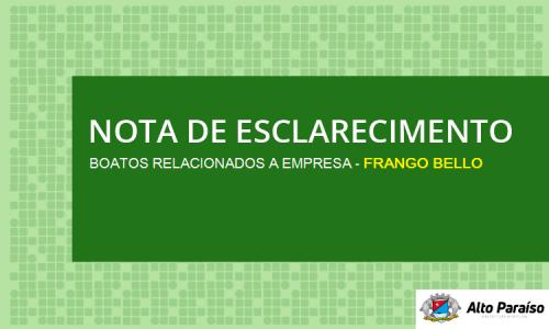 NOTA DE ESCLARECIMENTO - FRANGO BELLO ALIMENTOS