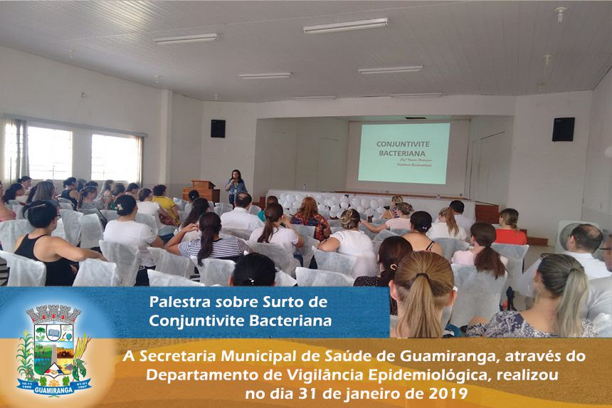 Palestra sobre Surtos de Conjuntivite Bacteriana.