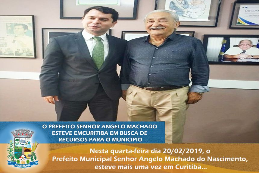 O Prefeito Sr. Angelo Machado esteve em Curitiba em busca de Recursos para o Município