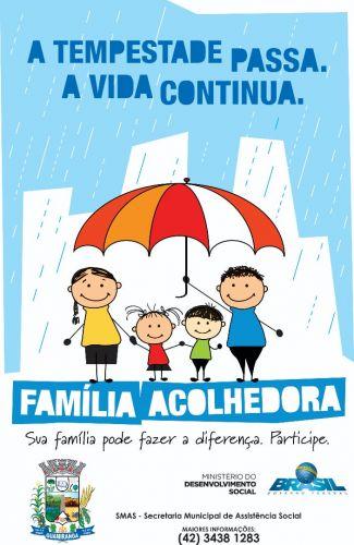 Serviço de Acolhimento Familiar Família Acolhedora.