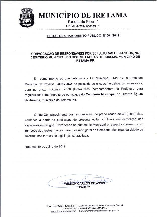 CONVOCAÇÃO DE RESPONSÁVEIS POR SEPULTURAS OU JAZIGOS, NO CEMITÉRIO MUNICIPAL DO DISTRITO ÁGUAS DE JUREMA, MUNICÍPIO DE IRETAMA-PR.