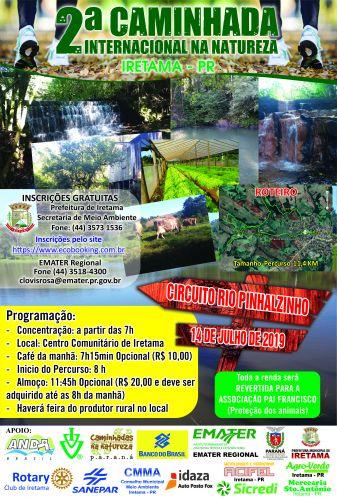 A 2ª Caminhada Internacional na Natureza no Município de Iretama será realizada no dia 14/07/2019