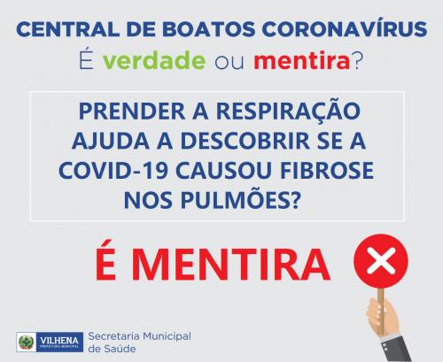 CENTRAL DE BOATOS CORONAVÍRUS PMV Nº 06 - É VERDADE OU MENTIRA?