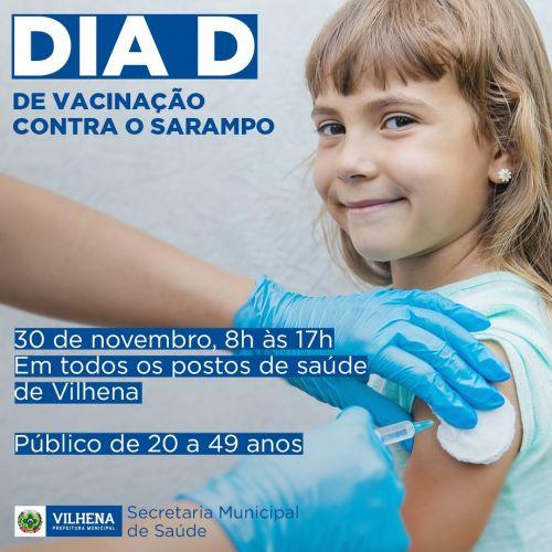 Dia de D vacinação contra o sarampo acontece neste sábado, dia 30, nos postos de saúde de Vilhena