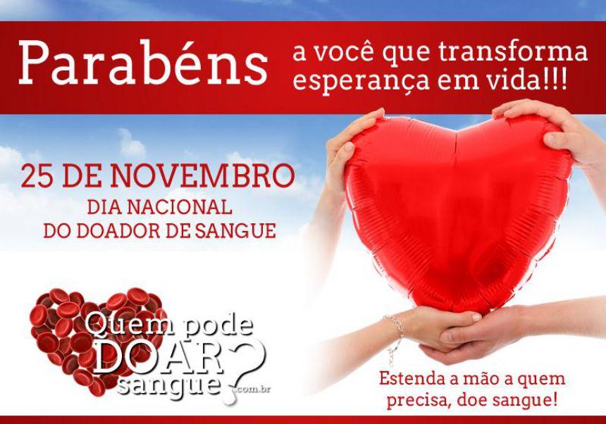 Dia 25 é dia de doação de sangue. Participe