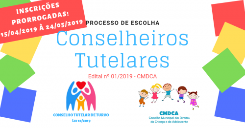 PRORROGAÇÃO NAS INSCRIÇÕES DE CONSELHEIROS TUTELARES!