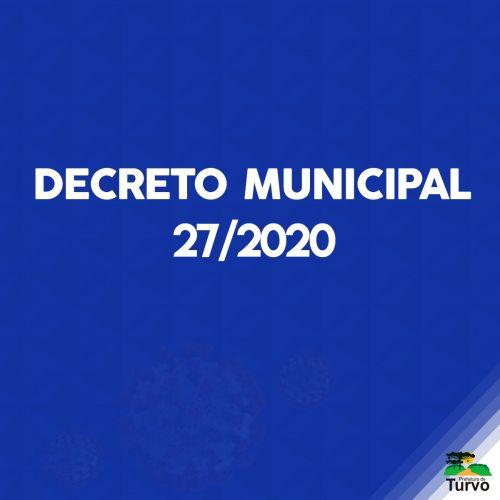 Decreto Municipal 27/2020 Saiba como procederá os comércios nestes próximos dias