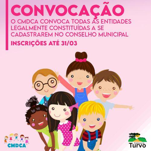 Conselho Municipal dos Direitos da Criança e do Adolescente convoca entidades sociais a participarem do CMDCA
