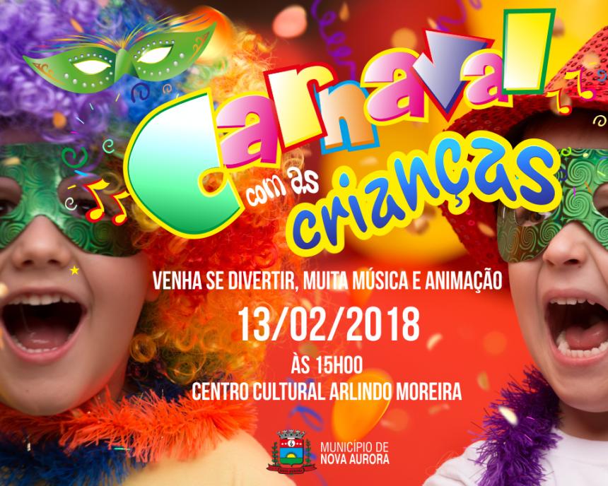 Cultura realiza Carnaval das Crianças em Nova Aurora