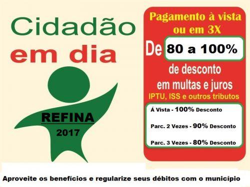 REFINA DÁ DESCONTOS DE ATÉ 100%, CONTRIBUINTE TEM OPORTUNIDADE DE QUITAR DÉBITOS COM O MUNICIPIO