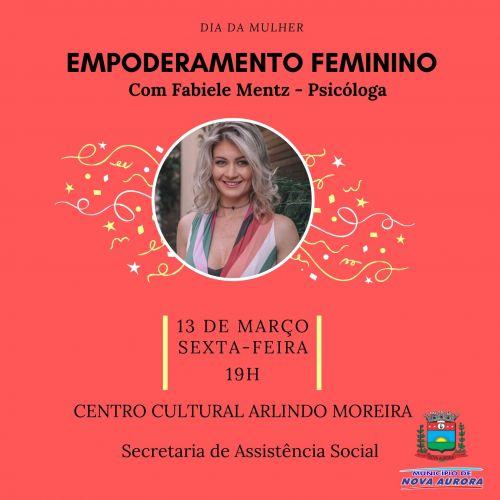 """""""Empoderamento feminino"""" é tema de palestra motivacional em comemoração ao Dia da Mulher"""