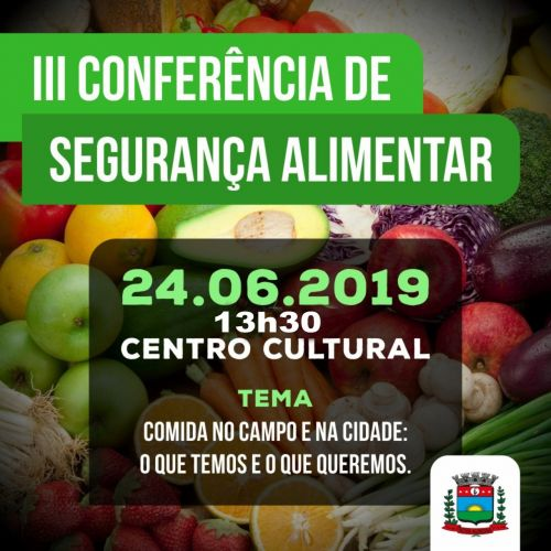 Nova Aurora realiza Conferência de Segurança Alimentar no próximo dia 24