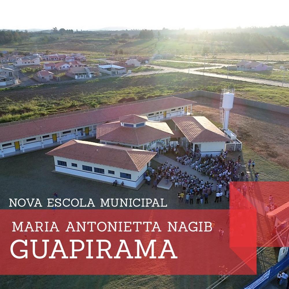 INAUGURAÇÃO ESCOLA MUNICIPAL PROFESSORA MARIA ANTONIETA NAGIB