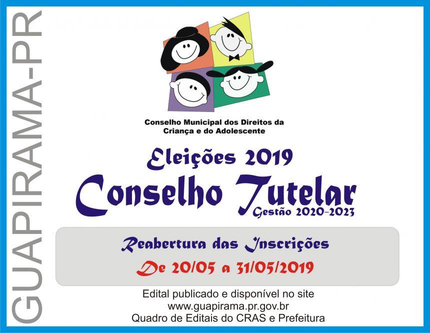 REABERTA AS INSCRIÇÕES PARA ELEIÇÃO DO CONSELHO TUTELAR 2019