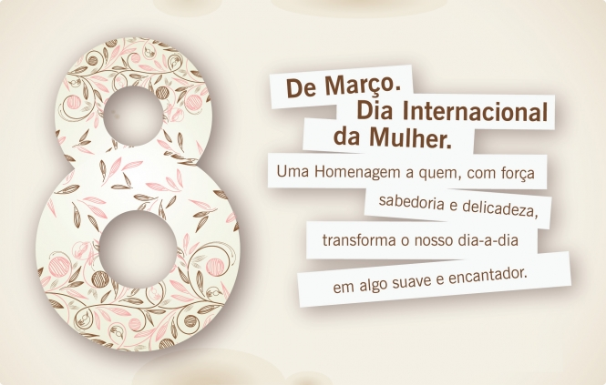 Março Dia Internacional da Mulher