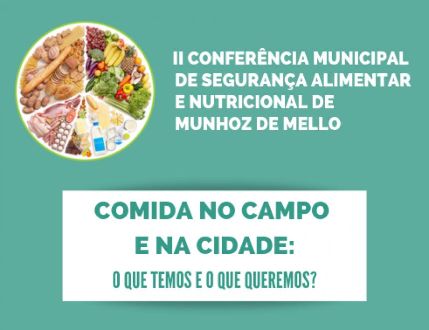 Munhoz de Mello irá promover a II Conferência Municipal de Segurança Alimentar e Nutricional