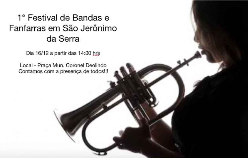 1o FESTIVAL DE BANDAS E FANFARRAS, VENHAM NOS PRESTIGIAR!!!