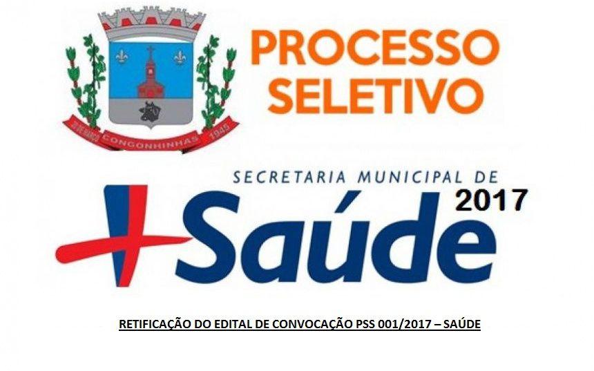 RETIFICAÇÃO DA RELAÇÃO DO EDITAL DE CONVOCAÇÃO PSS 001/2017 - SAÚDE