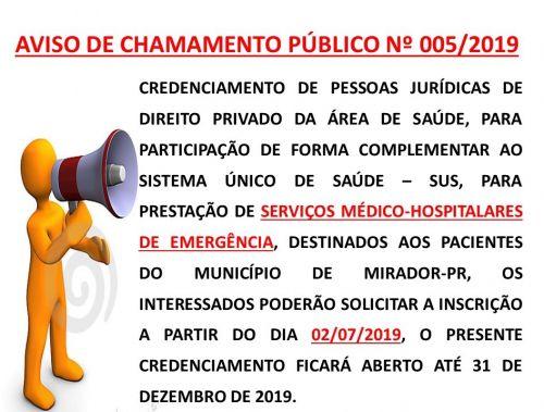 CHAMAMENTO PÚBLICO Nº005/2019