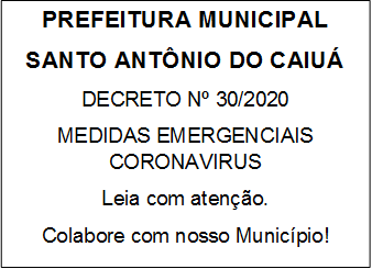 Decretos Poder Executivo Municipal - Medidas Enfrentamento Coronavirus