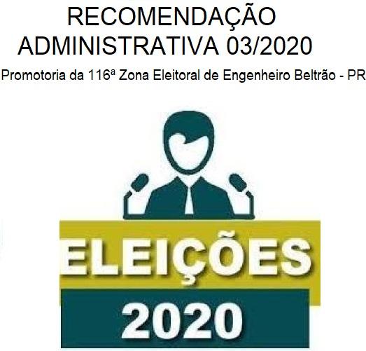 Eleições 2020 - Recomendação administrativa