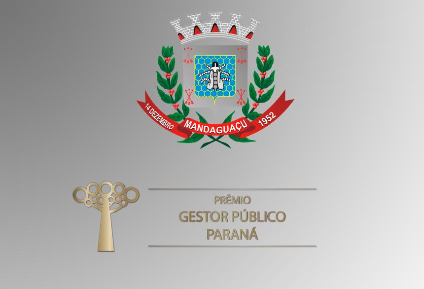 Município de Mandaguaçu é vencedor do Prêmio Gestor Público do Paraná - Edição 2015