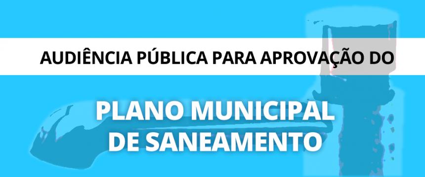 EDITAL DE CONVOCAÇÃO AUDIÊNCIA PÚBLICA e PLANO MUNICIPAL DE SANEAMENTO BÁSICO