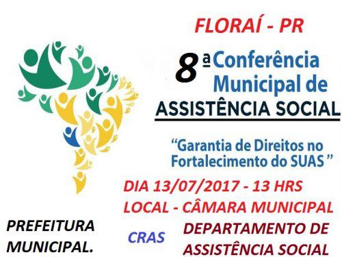 8a conferência municipal da assistência social de Florai.