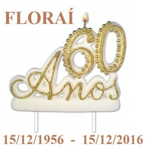 Floraí 60 anos