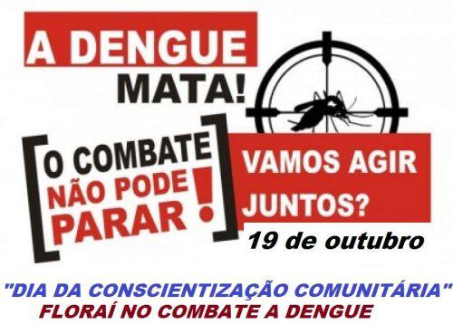 Dia da conscientização comunitária contra dengue.