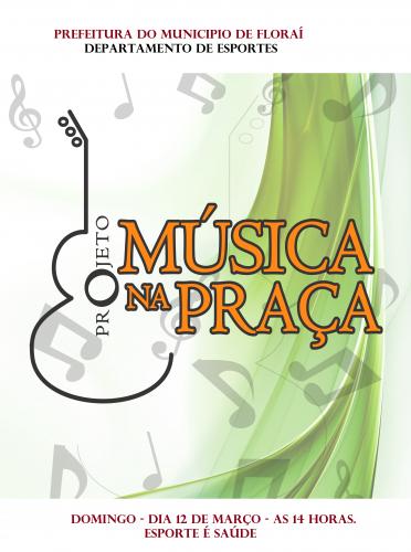 Projeto Música na Praça em Floraí.
