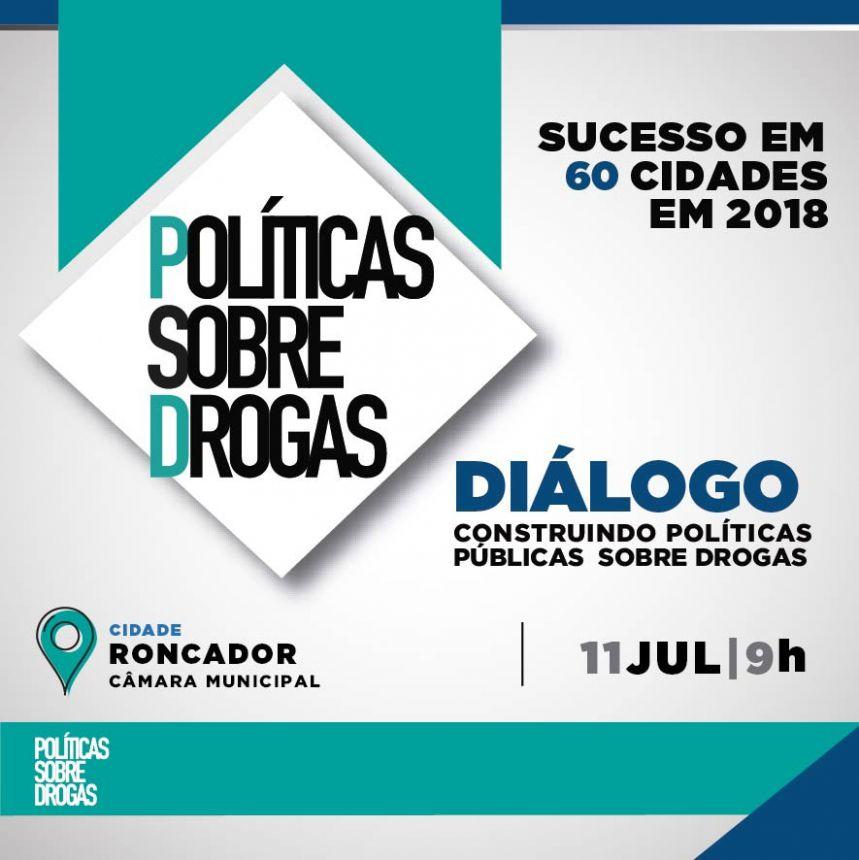 DIÁLOGO: Construindo Políticas Públicas Sobre Drogas