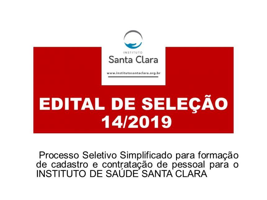 Contratação de pessoal para o INSTITUTO DE SAÚDE SANTA CLARA