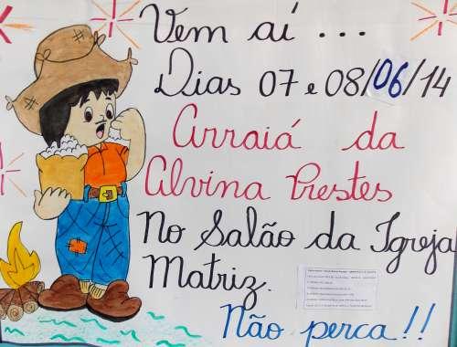 Escola Municipal Alvina Prestes realiza festa junina nos dias 07 e 08 de Junho, participe!