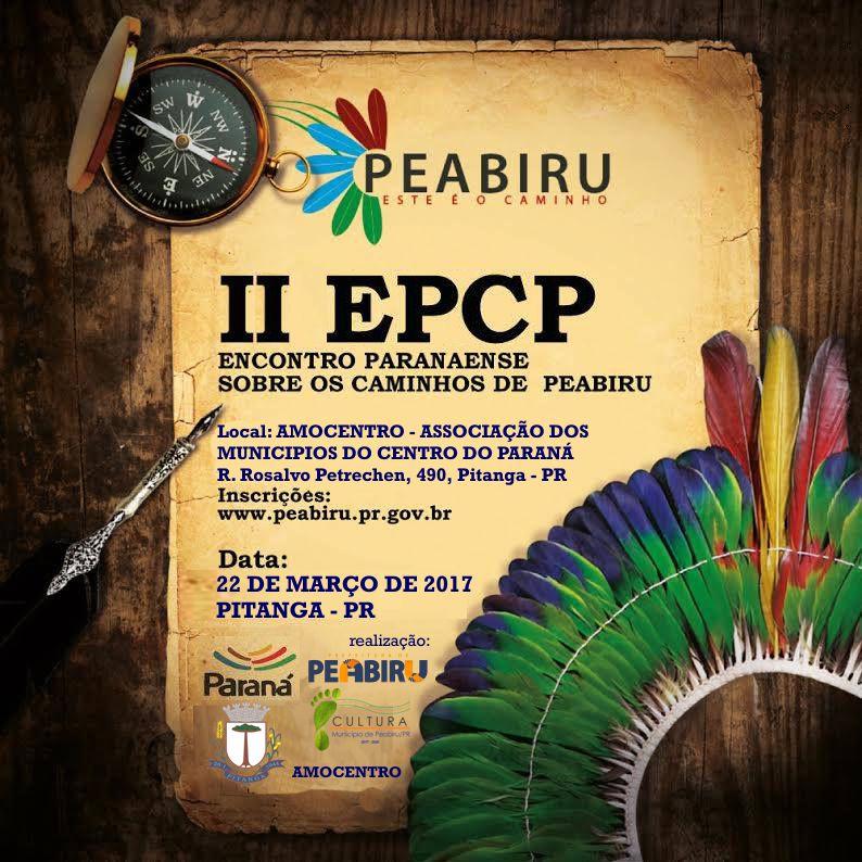 II EPCP - ENCONTRO PARANAENSE SOBRE OS CAMINHOS DE PEABIRU