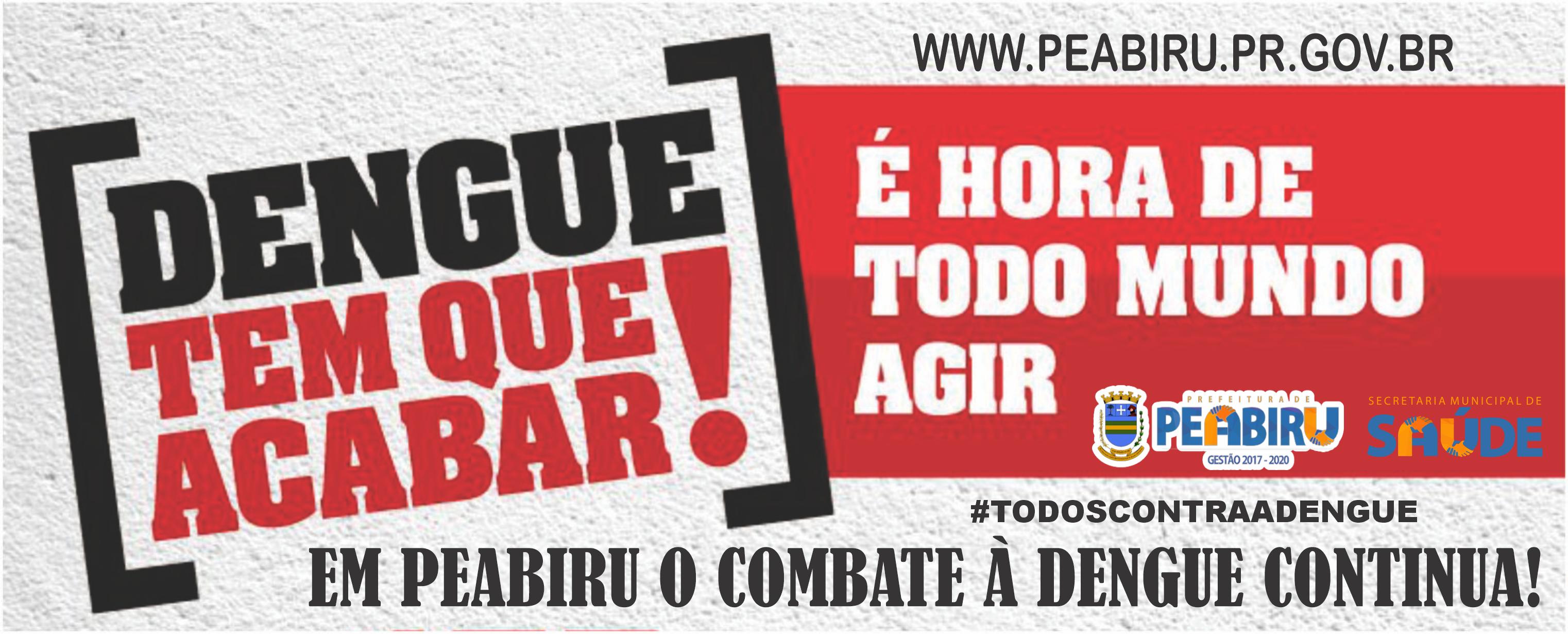 PEABIRU CONTINUA CONTRA NO COMBATE À DENGUE