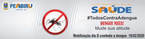 MOBILIZAÇÃO DE COMBATE A DENGUE 16/02/2020