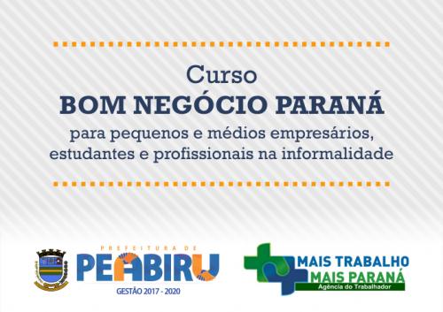Agência do Trabalhador oferece curso Bom Negócio Paraná