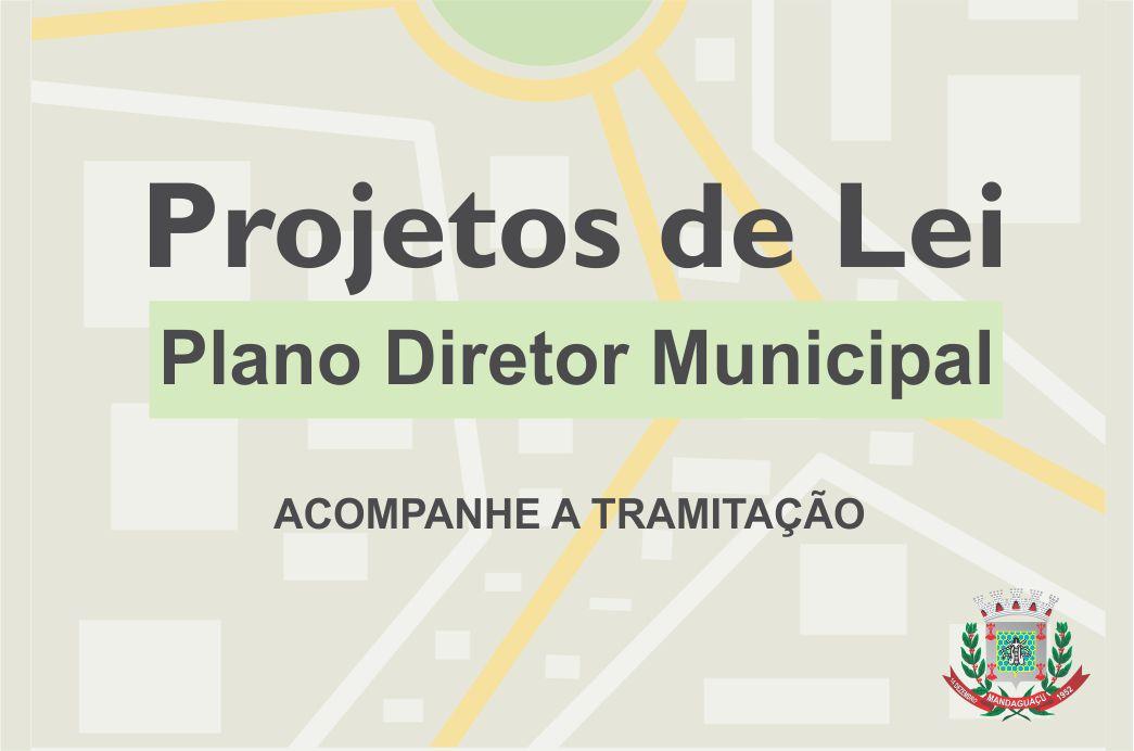 Projetos de Lei - Plano Diretor