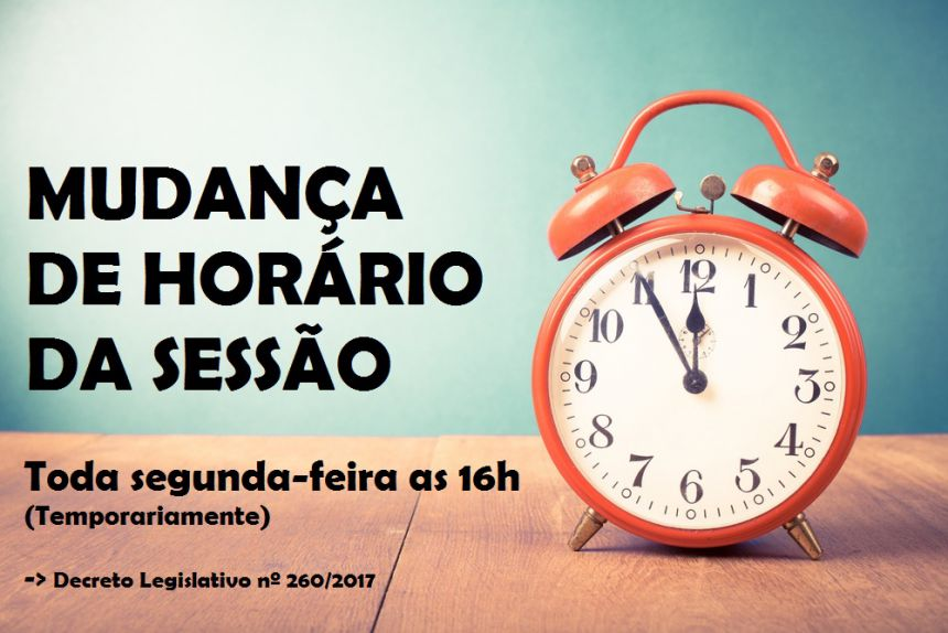 MUDANÇA DE HORÁRIO DA SESSÃO